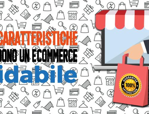 Le 10 caratteristiche che rendono un e-commerce affidabile