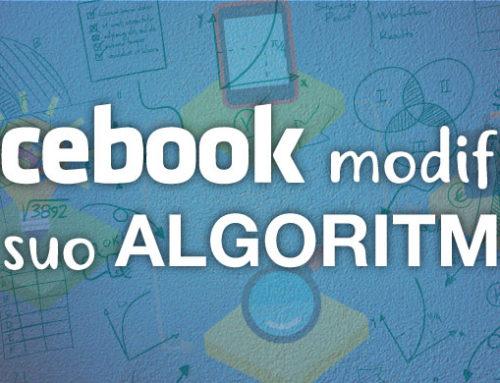 Facebook modifica l'algoritmo: cosa cambia per le pagine aziendali